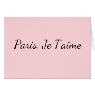 Paris, Je T'aime Blank Greeting Card