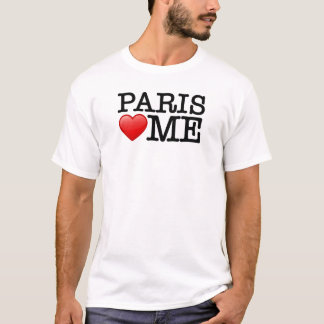 Paris loves me, I love Paris T-Shirt