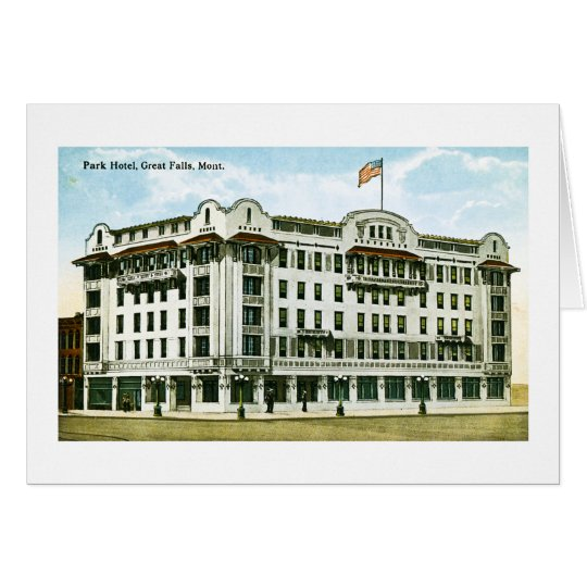 Park Hotel, Great Falls, Montana Card