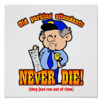 Parking Attendants Posters