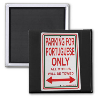 """""""Parking for Portuguese only"""" magnet"""