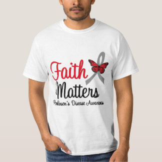 Parkinson's Disease Faith Matters T-Shirt