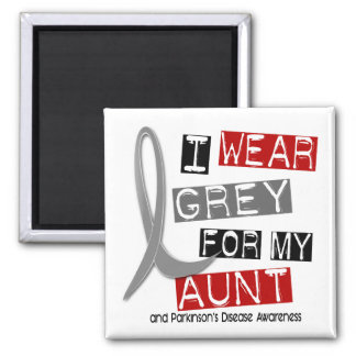 Parkinsons Disease I WEAR GREY FOR MY AUNT 37 Square Magnet
