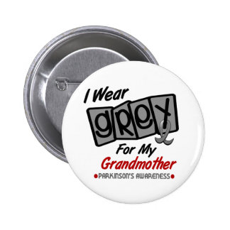 Parkinsons Disease I WEAR GREY For My Grandmother 6 Cm Round Badge