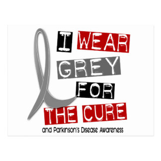 Parkinsons Disease I WEAR GREY FOR THE CURE 37 Postcard
