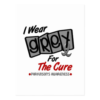 Parkinsons Disease I WEAR GREY For The Cure 8 Postcard
