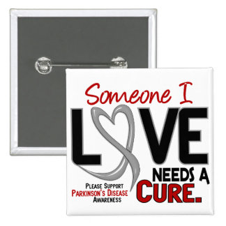 Parkinsons Disease NEEDS A CURE 2 Pinback Buttons