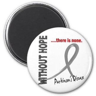 Parkinsons Disease Without Hope 1 Fridge Magnet