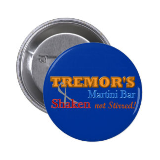 Parkinson's Tremor's Martini Bar Shaken Design 6 Cm Round Badge