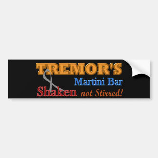Parkinson's Tremor's Martini Bar Shaken Design Bumper Sticker