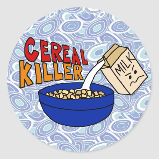 Parody Cereal Killer Breakfast Food Humour Classic Round Sticker