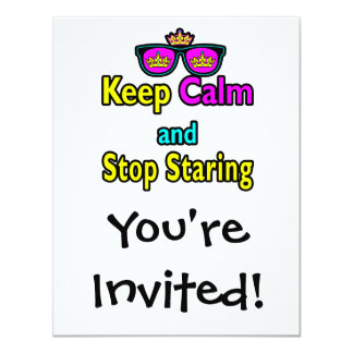 Parody Hipster Keep Calm And Stop Staring Personalized Invite