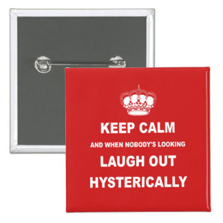 Parody keep calm and carry on 15 cm square badge