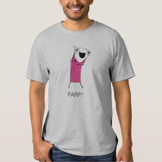 PARP? TEE SHIRTS