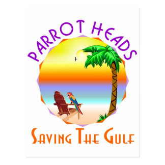 Parrot Heads Saving The Gulf from BP oil Postcard