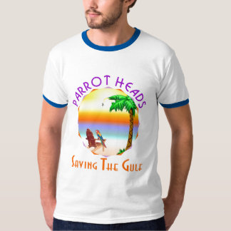 Parrot Heads Saving The Gulf from BP oil Shirts