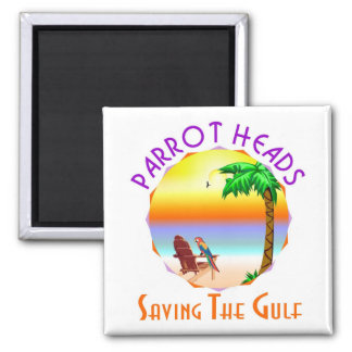 Parrot Heads Saving The Gulf from BP oil Square Magnet