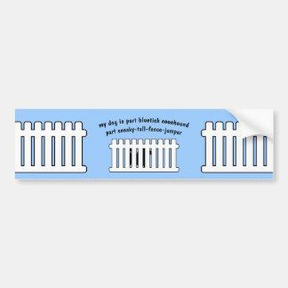 Part Bluetick Coonhound Part Fence-Jumper Car Bumper Sticker