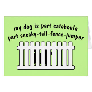 Part Catahoula Part Fence-Jumper Greeting Card