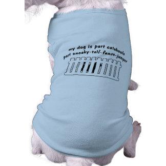 Part Catahoula Part Fence-Jumper Pet Tshirt