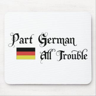 Part German All Trouble Mouse Mat