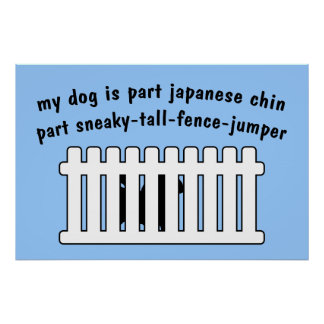 Part Japanese Chin Part Fence-Jumper Print
