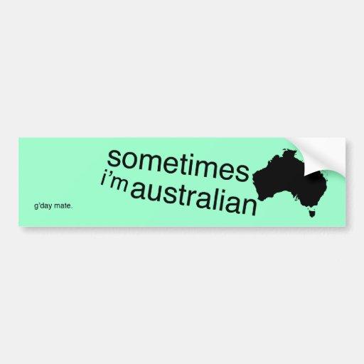 Part-time Australian Bumper Sticker