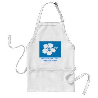 part-time cook & full-time hula dancer apron