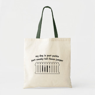 Part Yorkie Part Fence-Jumper Budget Tote Bag