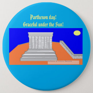 Parthenon day! 6 cm round badge