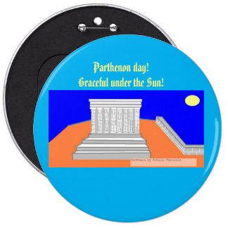 Parthenon day! 6 cm round badge