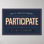 Participate. ASL class… poster