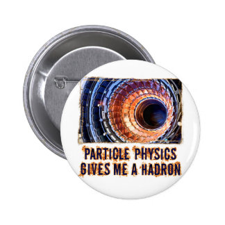 Particle Physics 6 Cm Round Badge