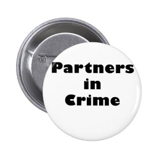 Partners in Crime 6 Cm Round Badge