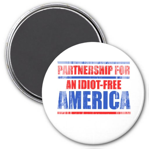 Partnership for an idiot-free America Faded.png Refrigerator Magnets