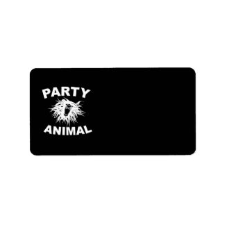 Party Animal. For people who like to have fun. Address Label
