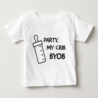Party at my crib. BYOB Baby T-Shirt