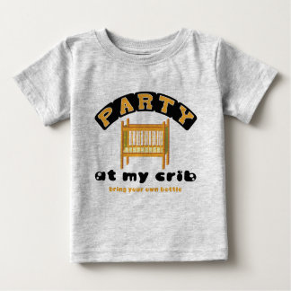 Party at my Crib, BYOB, funny, baby, shirt