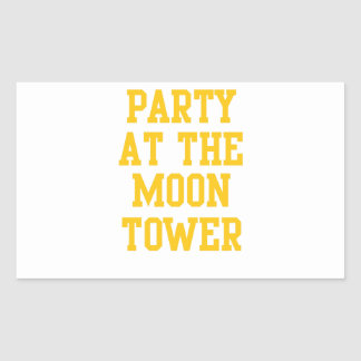 Party at the Moon Tower Rectangular Sticker