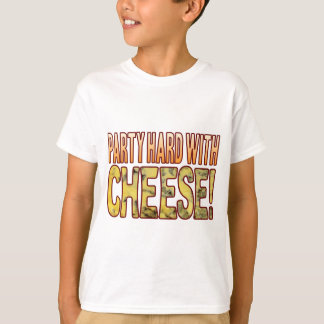 Party Hard Blue Cheese T-Shirt