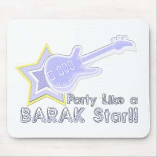 Party Like a Barak Star Mouse Pads