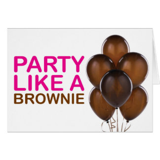 Party Like A Brownie Birthday Card (Pink)