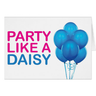 Party Like A Daisy Birthday Card