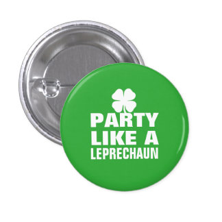 Party Like a Leprechaun 3 Cm Round Badge