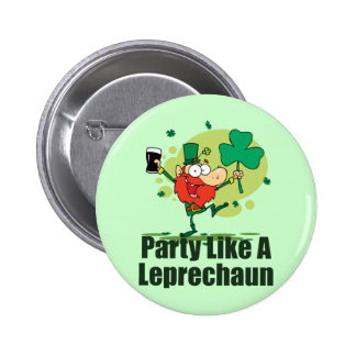 Party Like a Leprechaun 6 Cm Round Badge