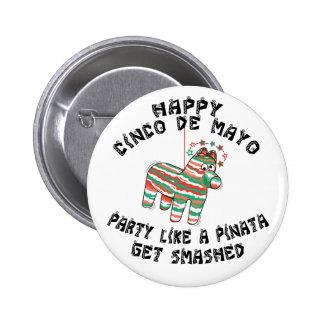 Party Like A Pinata Cinco de Mayo 6 Cm Round Badge