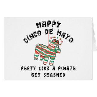 Party Like A Pinata Cinco de Mayo Greeting Card
