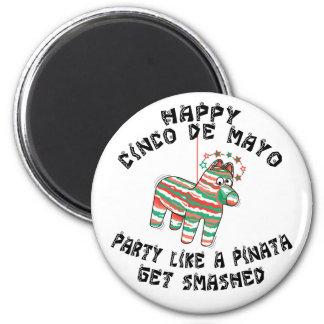 Party Like A Pinata Cinco de Mayo Fridge Magnets