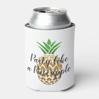 Party Like a Pineapple Birthday or Wedding Can Cooler