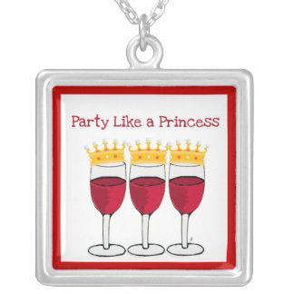 """""""PARTY LIKE A PRINCESS"""" RED WINE CROWNS PRINT CUSTOM NECKLACE"""
